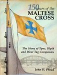 Proud, John H - 150 years of the Maltese Cross