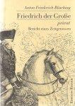 büsching, a.f. - friedrich der grosse