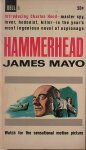 MAYO, JAMES, - Hammerhead.