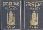 Beek, H.J.E. van - Dêventer - Vrogger en Noe (Twee delen)
