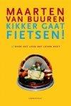 Buuren, Maarten van - Kikker gaat fietsen of Over het leed dat leven heet
