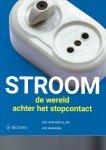 Sluis, Lou van der, Wassink, Jos - Stroom / de wereld achter het stopcontact