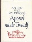 Wilderode, Anton van - Apostel na de twaalf