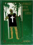 G.A. Henty - A knight of the white cross A tale of the siege of Rhodes