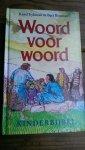 Eykman, Karel en Bouman, Bert (ills.) - Woord voor woord.  Kinderbijbel