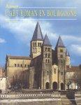Grivot, Denis - Aimer l'Art Roman en Bourgogne