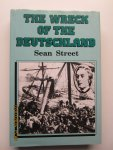 """Street, Sean - The Wreck of the Deutschland. The full story of the disaster of the North German Lloyd liner """"Deutschland"""" in December 7, 1875 and the salvage attempts"""