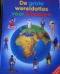 - De grote wereldatlas voor kinderen