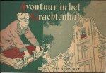 CROMHOUT , PIET (tekst) & BUREAU MARTEN TOONDER (tekeningen) - Avontuur in het Grachtenhuis