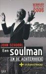 Schoorl, John - Een soulman in de Achterhoek. + 24 bonustracks.