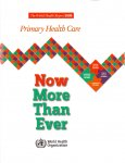 World Health Orginazation (ds1248) - The World Health Report 2008 / Primary Health Care Now More than ever