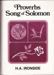 Ironside, H.A. - Proverbs Song of Solomon