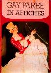 - AFFICHES:  Gay Peree - In Affiches - Marlies Scholtens - uitgeverij In den Toren, hardcover + stofomslag