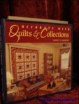 Martin, Nancy J.; - Decorate with quilts and collections,