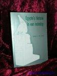 DE JONG, Willem W.; - EGYPTE'S HISTORIE IN EEN NOTEDOP,