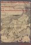 Arends, M.T. (ds1223) - Door de duivel gescheten, Hendrik Braam en de R.K. Steenfabrieksarbeidersbond