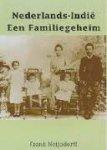 Neijndorff, F. isbn: 9789080556713 - Nederlands - Indie  Een familiegeheim