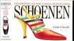 Linda O ' Keeffe ... met voetnoten [fascinerende feiten over schoenen en schoenontwerpers - Schoenen .... een eerbetoon aan pump,sandaal, muiltje en meer...Schoenen is een waar schouwspel, een eerbetoon aan vrouwelijk schoeisel, met meer dan 1000 foto's van  schoenen  in al hun pracht en praal