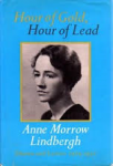 Lindbergh, Anne Morrow - HOUR OF GOLD, HOUR OF LEAD - Diaries and Letters 1929-1932