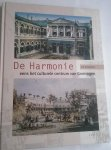 Minderhoud, J.M. - De Harmonie eens het culturele centrum van Groningen