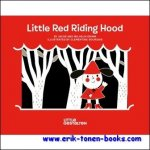 Jacob and Wilhelm Grimm - Little Red Riding Hood