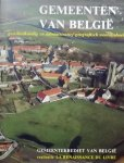 Hasquin, Herve. / Uytven, Raymond van. / Duvosquel, Jean-Marie. - Gemeenten van België. Geschiedkundig en administratief-geografisch woordenboek