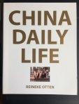 Koolhaas, C. - China Daily Life / Reineke Otten (fotografie)