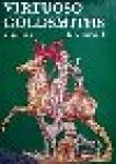 HAYWARD, J.F. - Virtuoso Goldsmiths and the Triumph of Mannerism 1540-1620