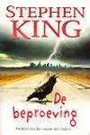King, Stephen - Beproeving, de (cjs) Stephen King (NL-talig) 9024550459  onverkorte editie, 9e druk Is ietsjes krom gelezen, maar verder keurig Zie foto's