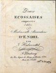 Haberzettel, Johann Konrad Friedrich: - Douze ecossaises composées et dédiées à Mademoiselle Alexandrine d`Endel
