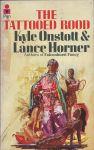 Onstott, Kyle and Horner, Lance - The Tattooed Rood (succ. to Mandingo)