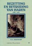 Bekenkamp, H.J.C. - Bezetting en bevrijding van Haren 1940-1945