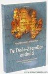 EISENMAN, ROBERT & MICHAEL WISE. - De Dode-Zeerollen onthuld. De eerste complete vertaling en interpretatie van 50 sleutelteksten.