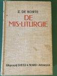 Korte, Z. de - De mis-liturgie