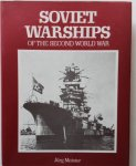Meister, J. - Soviet Warships of the Second World War.