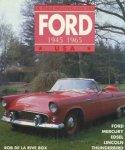 Rive Box, Rob de la - De personenwagens van Ford 1945 - 1965 USA. Ford, Mercury, Edsel, Lincoln, Thunderbird.