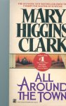 Higgins Clark, Mary - All Around The Town