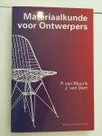 Mourik, P. van / P. van Mourik / J.van Dam  / J. van Dam - Materiaalkunde voor Ontwerpers / 9789040713200 / Mourik, P. van / P. van Mourik / J.van Dam  / J. van Dam / Delftse Universitaire Pers Delft