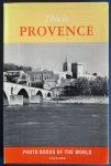 Pezet, Maurice - 81 foto's van Cas Oorthuys. - THIS IS THE PROVENCE - Photobooks of the world