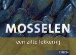Klosse, Peter en Lamoen, Jo van Lamoen - Mosselen / een zilte lekkernij