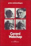 VAN VLIERDEN, Bernard-Frans. - GERARD WALSCHAP.