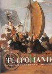 Goes;A .Aert van der Goes - Tulpomanie - die Tulpe in der Kunst des 16. und 17. Jahrhunderts.