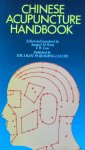 Wong, Samuel M. and T.W. Law (edited and translated by) - Chinese acupuncture handbook