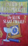 Wentworth , Patricia . [ isbn 9789024534609 ] - 019 ) Miss Silver Detective . ( De  Klok  Slaat  Twaalf  . )   Poema  Reeks .