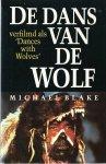 Blake, Michael - DE DANS VAN DE WOLF