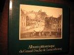 - Album pittoresque du Grand-Duche de Luxembourg.
