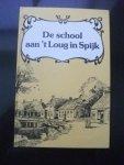 Bos, F. (en anderen, samenstelling) - De school aan 't Loug in Spijk