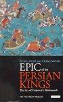 Brend, Barbara. / Melville, Charles. - Epic of the Persian Kings / The Art of Ferdowsi's Shahnameh