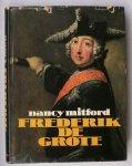 MITFORD, NANCY, - Frederik de Grote.