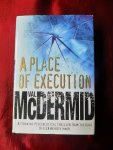 McDermid, Val - A place of execution
